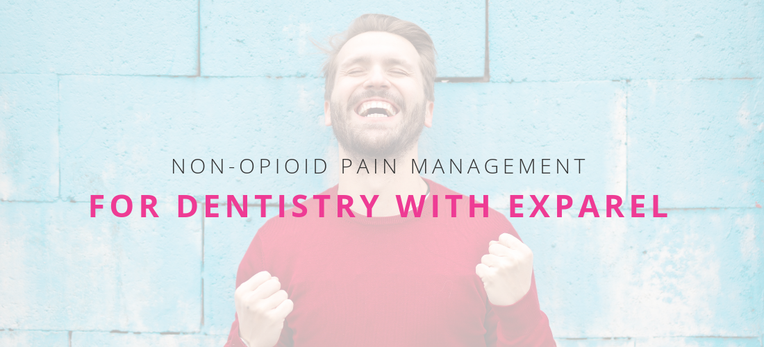 Exparel Non-Opioid Pain Management